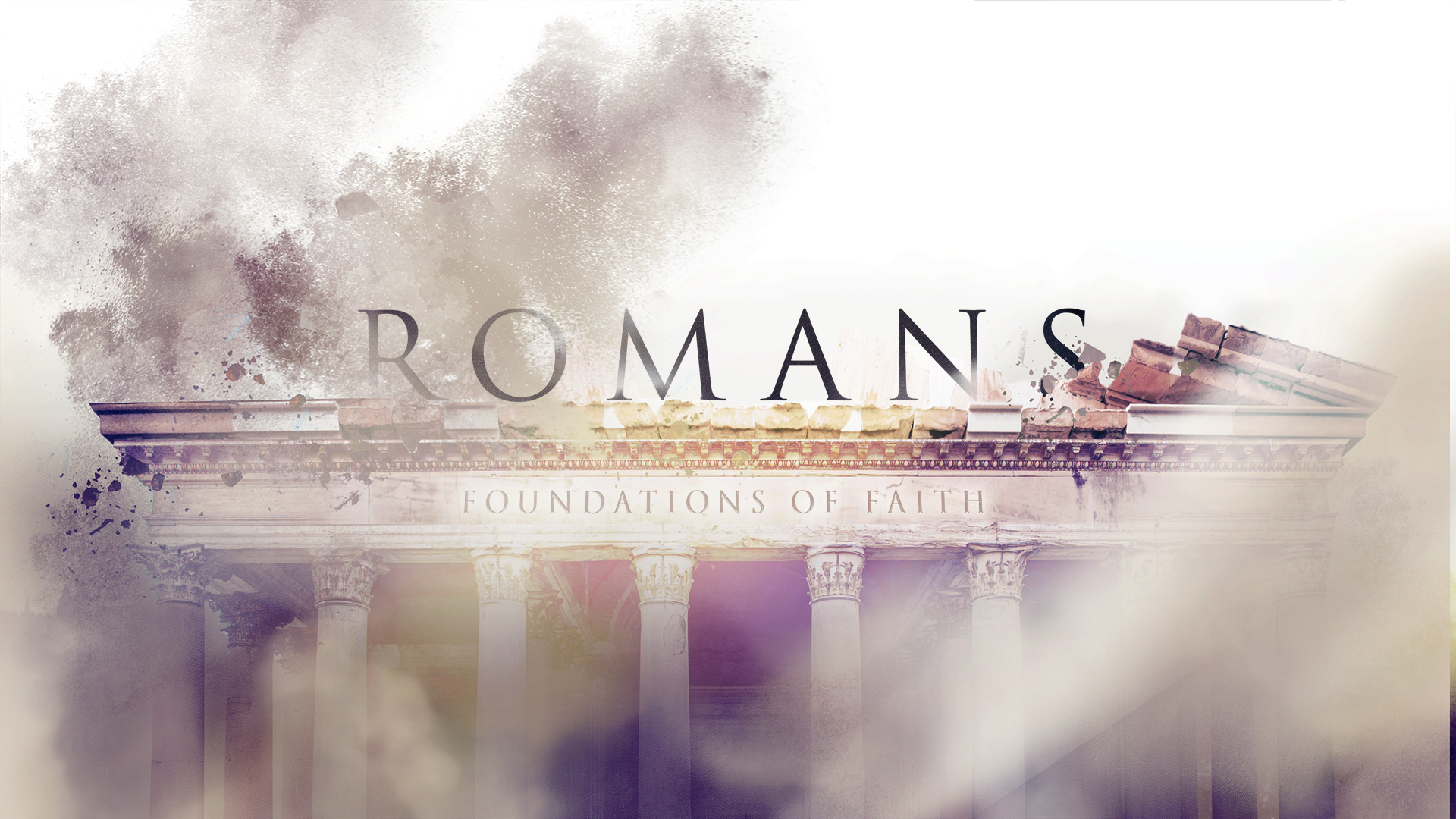 Sermon Series - Our Latest Series: Foundations of Faith